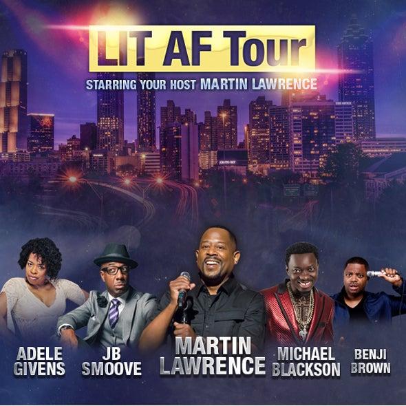 Lit Af Tour Ft Martin Lawrence State Farm Arena